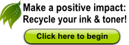 Make a positive impact: Recycle your ink & toner
